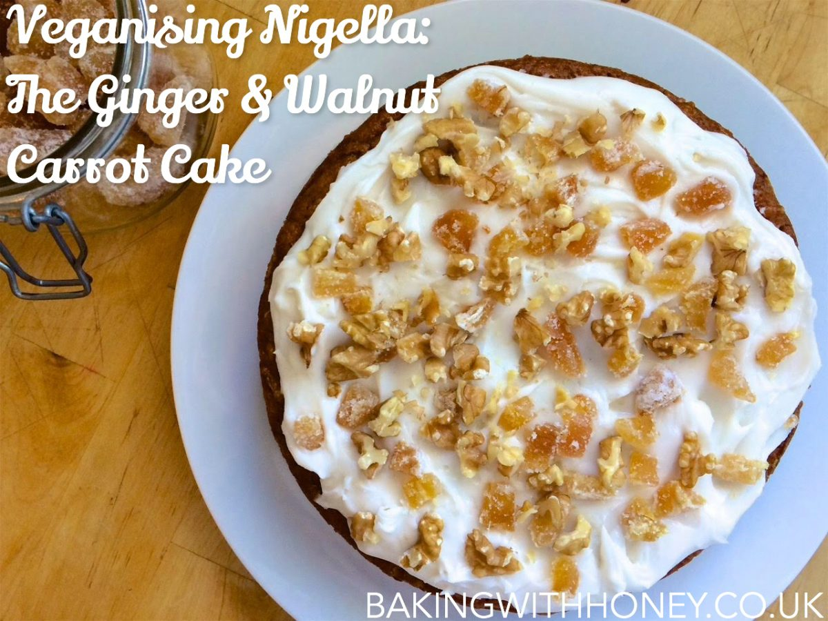 Veganising Nigella The Ginger Walnut Carrot Cake Baking With Honey