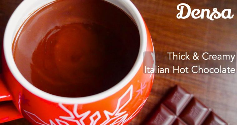 Cioccolata Densa (Super-thick Italian Hot Chocolate)